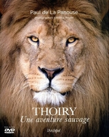 Thoiry, une aventure sauvage