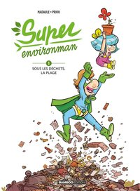 Super environman - Tome 01