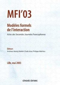 MFI'03 - Modèles formels de l'interaction
