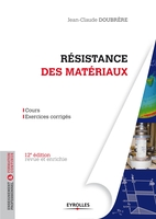 Jean-Claude Doubrère - Résistance des matériaux