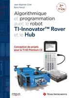 J.-B.Civet, B.Hanuš - Algorithmique et programmation avec le robot TI-Innovator TM Rover et le Hub