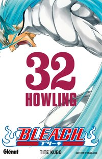 Bleach - Volume 32 - Howling