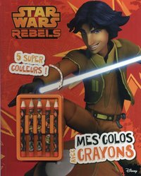 Star wars rebels / mes colos avec crayons