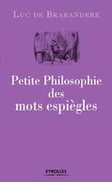 L.de Brabandere - Petite philosophie des mots espiègles