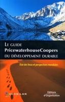 PriceWaterhouseCoopers, Ecobilan - Le guide pricewaterhousecoopers du developpement durable. etat des lieux et pers