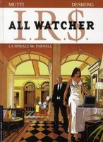 IRS - All Watcher - Volume  4 - La spirale Mc Parnell