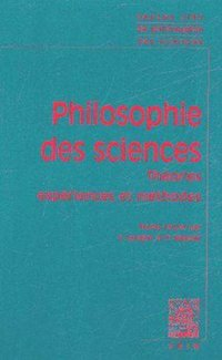 Philosophie des sciences - Volume I