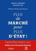 P.Tibi, F.Kramarz - Plus de marché pour plus d'état !