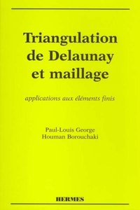 Triangulation de Delaunay et maillage
