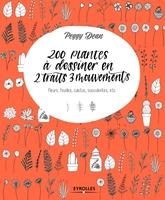 200 plantes à dessiner en 2 traits 3 mouvements