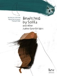 Bewitched by solika - and other judeo-spanish tales