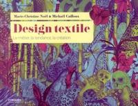 Marie-Christine NOEL, Michael CAILLOUX - Design textile
