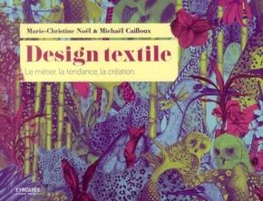 Marie-Christine NOEL, Michael CAILLOUX- Design textile