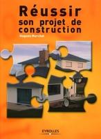 H.Marchat - Réussir son projet de construction