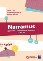 Narramus - Apprendre à comprendre et à raconter Le machin