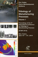 Tribology of Manufacturing Processes - Volume 1
