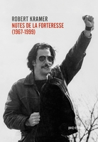 Notes de la forteresse (écrits, 1967-1999)