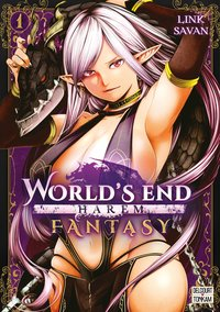 World's end harem fantasy - Tome 01