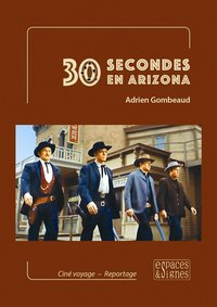 30 secondes en arizona