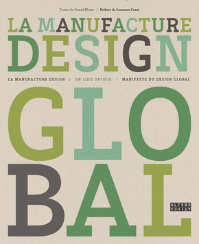 La Manufacture design global