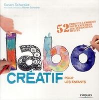 Susan Schwake - Labo créatif pour les enfants