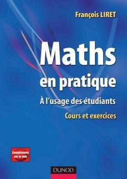 Maths en pratique - A l'usage des étudiants