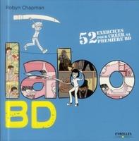 R.Chapman - Labo BD, 52 exercices pour créer sa première BD