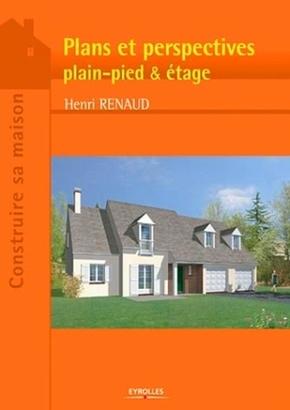 Henri Renaud- Plans et perspectives