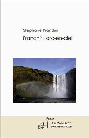 Franchir l'arc en ciel