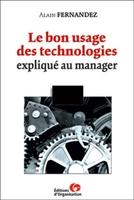 A.Fernandez - Le bon usage des technologies expliqué au manager