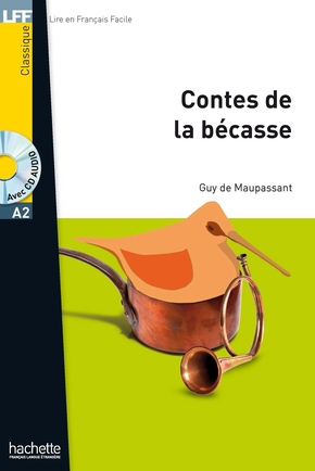 Lff a2 : les contes de la bécasse + cd audio mp3