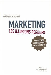 Marketing - Les illusions perdues