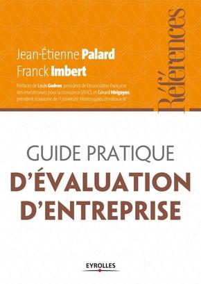 Jean-Etienne Palard, Franck Imbert- Guide pratique d'évaluation d'entreprise