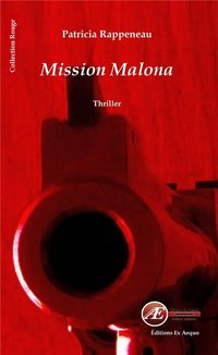 Mission malona - thriller
