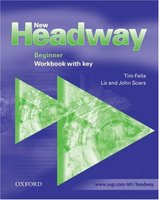 New Headway Beginner 2d edition Workbook with key