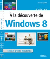 A la découvertre de Windows 8