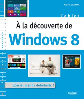 Mathieu Lavant- A la découvertre de Windows 8