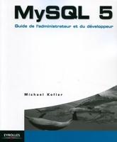 M.Kofler - My sql 5. guide de l'administrateur et du developpeur
