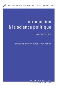 Introduction a la science politique. 3° ed revue et augmentee