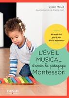 L.Maud - L'éveil musical d'après la pédagogie Montessori