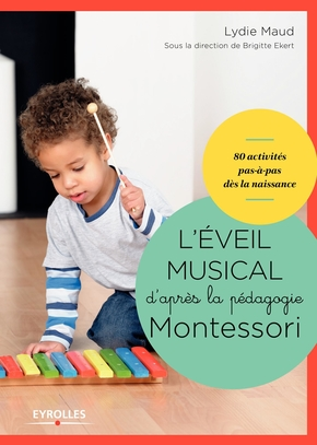 L.Maud- L'éveil musical d'après la pédagogie Montessori