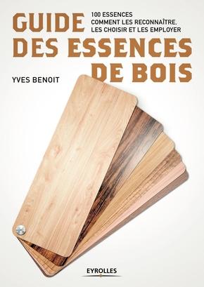 Y.Benoit- Guide des essences de bois