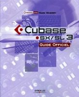 M.Wherry - Cubase sx 3 guide officiel