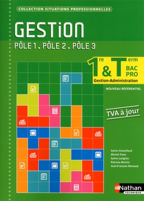 Gestion 1ere/term bac pro gestion-administration poles 1/2/3 (situations professionnelles) elev 2014