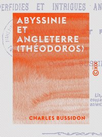 Abyssinie et angleterre (théodoros)