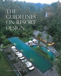 The Guidelines on Resort Design
