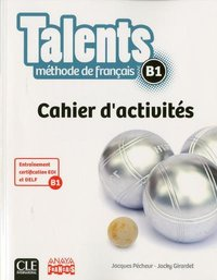 Talents fle niveau b1 cahier d'exercices version anaya
