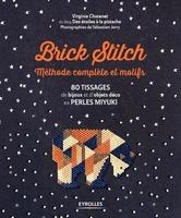 V.Chatenet - Brick stitch : méthode complète et motifs