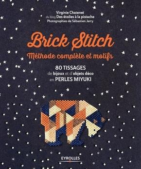 V.Chatenet- Brick stitch : méthode complète et motifs