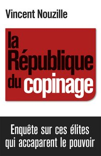 La République des copinages